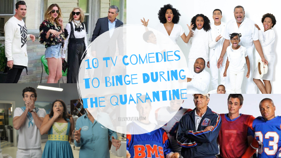 10 Tv Comedies to Binge During the Quarantine (1)