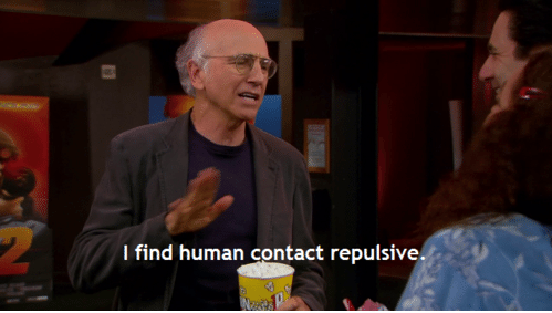 i-find-human-contact-repulsive-curb-your-enthusiasm-29091876